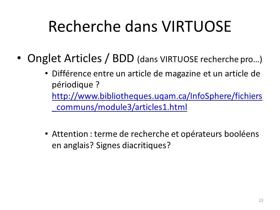 Recherche dans VIRTUOSE Onglet Articles / BDD (dans VIRTUOSE recherche pro…) Différence entre un article de magazine et un article de périodique ? htt
