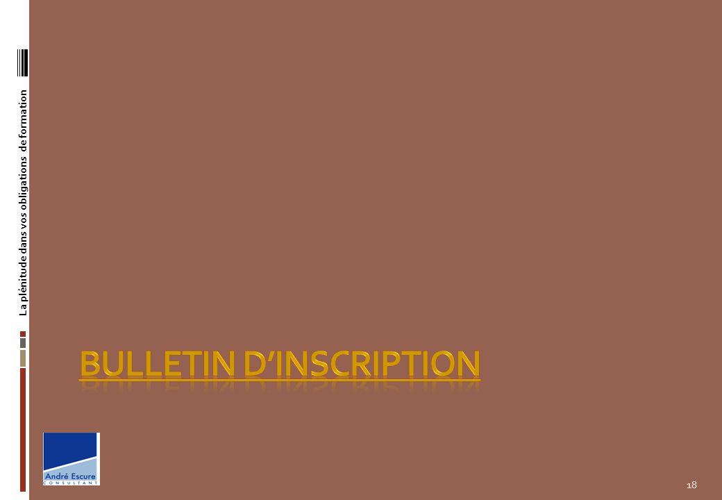 Informations Pratiques Horaires : De 9 h 00 à 17 h 30 Lieux : Ils sont indiqués sur votre convocation Programme Il est adressé à lentreprise avec la confirmation dinscription Convocation : Elle est adressée nominativement au participant 15 jours avant le début de la session de formation Convention de formation : Elle accompagne la confirmation dinscription dès réception de ce bulletin Attestation de suivi de stage : Elle est remise à chaque stagiaire à la fin de la session de formation Annulation ou abandon : Toute annulation doit être adressée par écrit au moins 15 jours avant le stage.