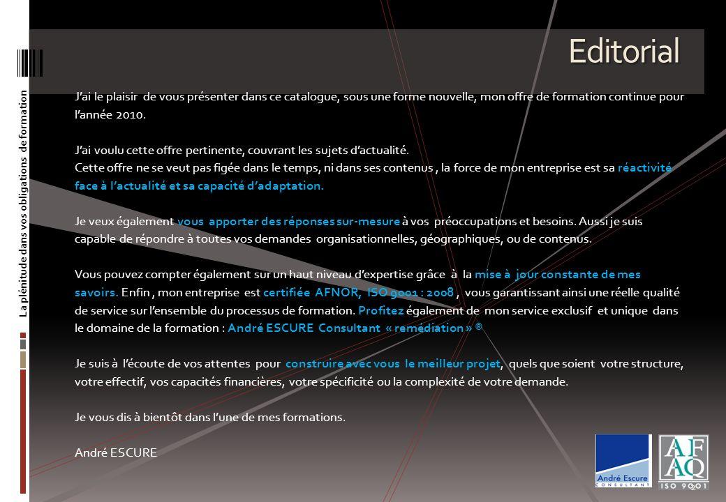 Un dispositif exclusif et novateur La plénitude dans vos obligations de formation 3