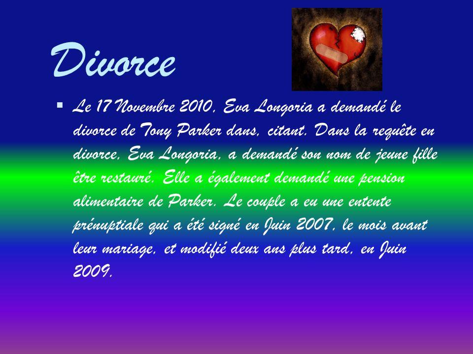 Divorce Le 17 Novembre 2010, Eva Longoria a demandé le divorce de Tony Parker dans, citant. Dans la requête en divorce, Eva Longoria, a demandé son no