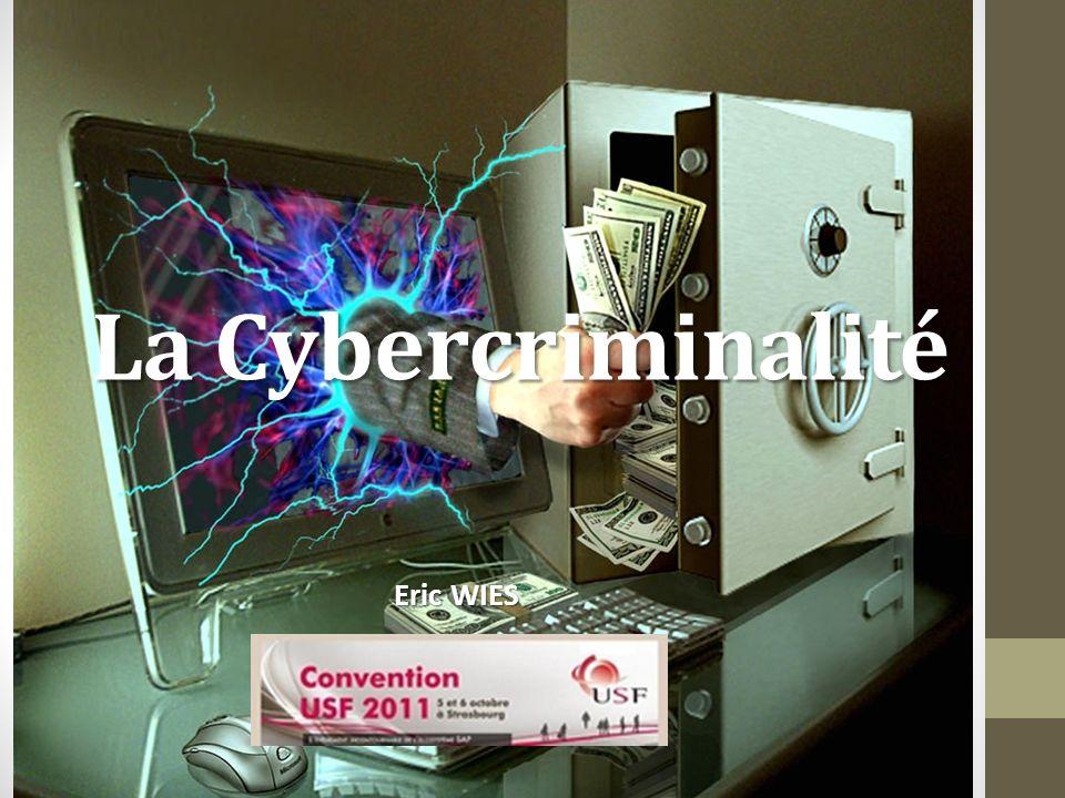 La Cybercriminalité Eric WIES