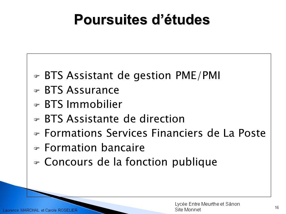 16 BTS Assistant de gestion PME/PMI BTS Assurance BTS Immobilier BTS Assistante de direction Formations Services Financiers de La Poste Formation banc