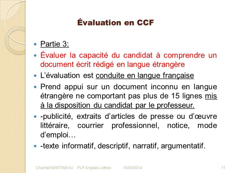 Évaluation en CCF Partie 3: Évaluer la capacité du candidat à comprendre un document écrit rédigé en langue étrangère Lévaluation est conduite en lang