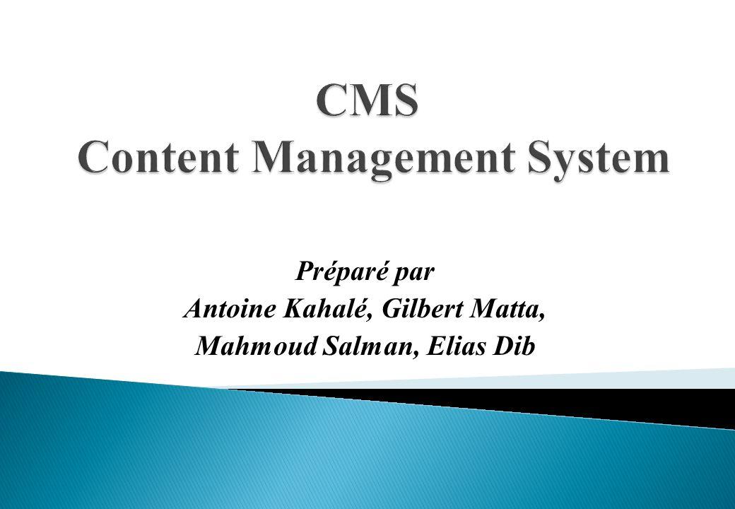 Un outil de « CMS » (Content Management System, en français Gestion de contenu) est un site web disposant de fonctionnalités de publication et offrant en particulier une interface d administration (back-office) permettant à un administrateur de site de créer ou organiser les différentes rubriques.