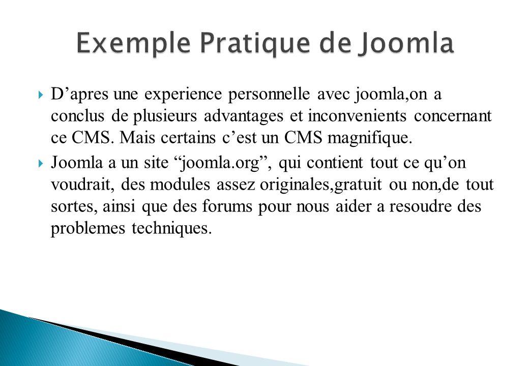 Dapres une experience personnelle avec joomla,on a conclus de plusieurs advantages et inconvenients concernant ce CMS.