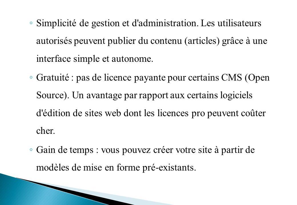 Simplicité de gestion et d administration.