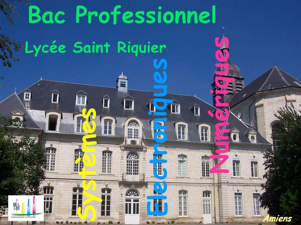 Bac Professionnel Lycée Saint Riquier Systèmes Electroniques Numériques Amiens