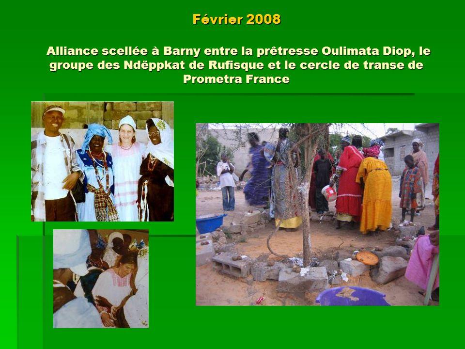 Voyage détudes Du 6 au 20 février 2009 : 2 ème voyage « Médecine et Spiritualité : autour de la guérison », Sénégal.