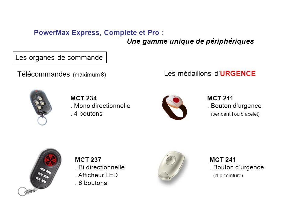 PowerMax Express, Complete et Pro : Une gamme unique de périphériques Les organes de commande Télécommandes (maximum 8) MCT 234.