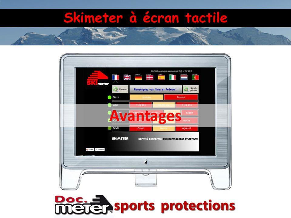 Skimeter à écran tactile Avantages