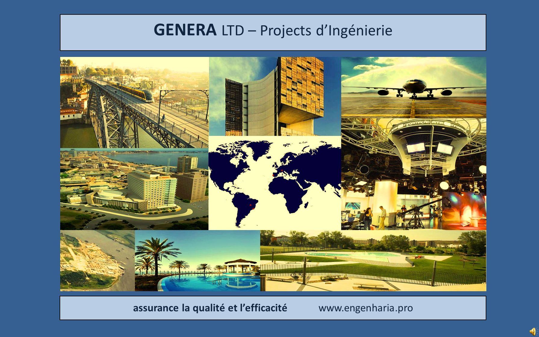 GENERA LTD – Projects dIngénierie assurance la qualité et lefficacité www.engenharia.pro