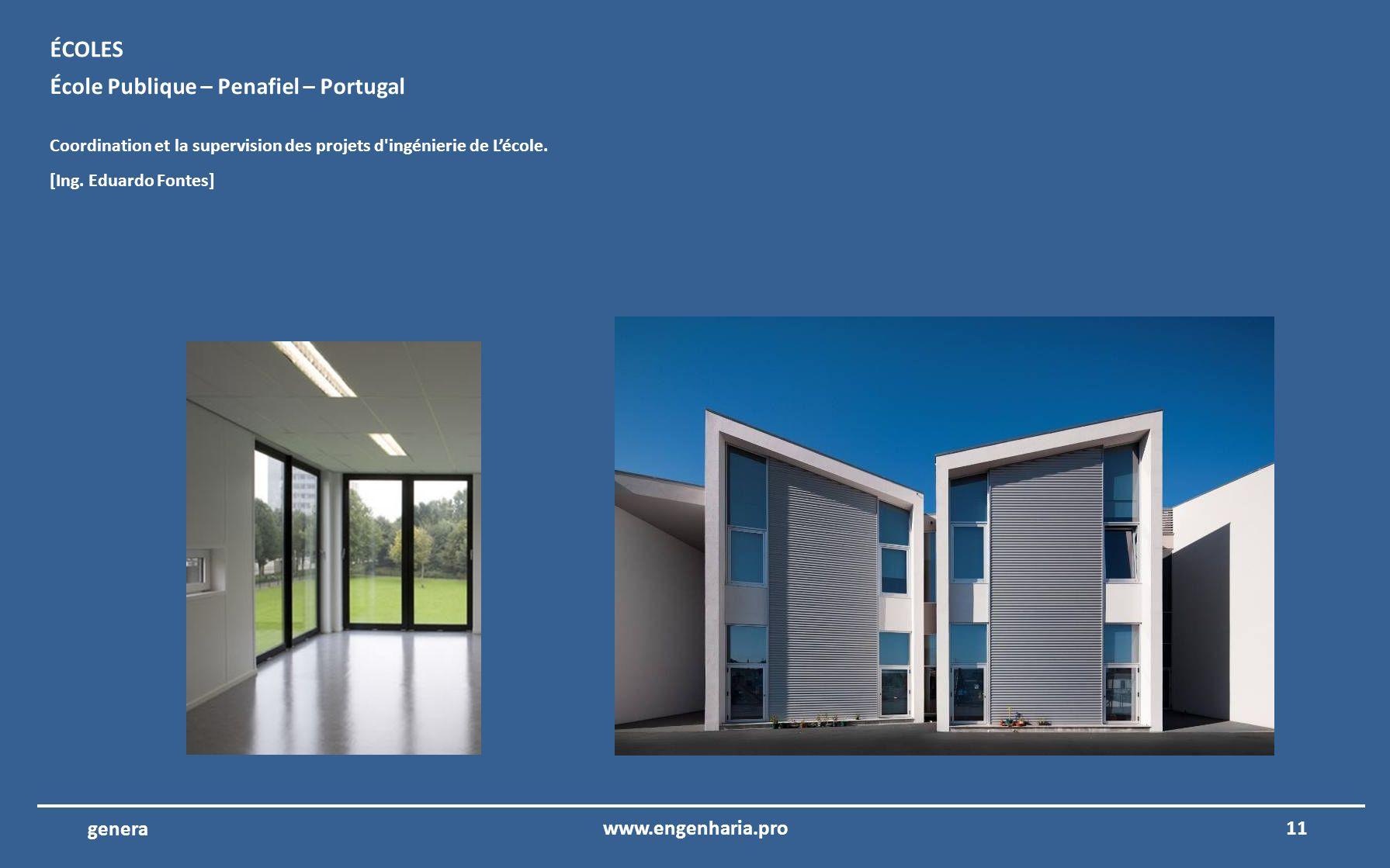 10www.engenharia.pro genera LHôpital de Portimão – Portimão – Portugal Coordination et la supervision des projets d'ingénierie de lHôpital Portimão. S