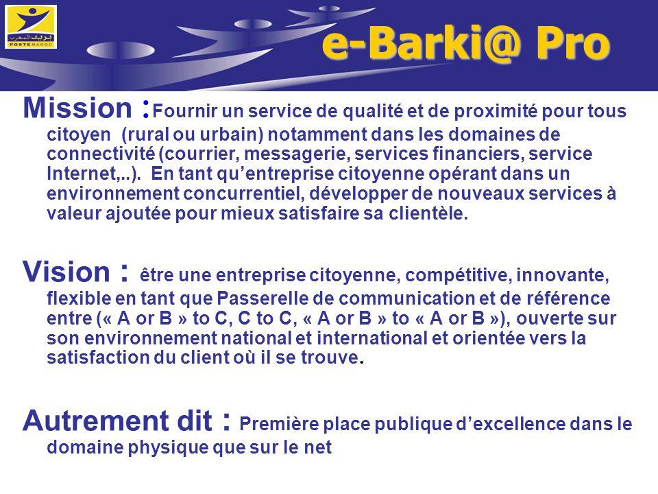 Mission : Fournir un service de qualité et de proximité pour tous citoyen (rural ou urbain) notamment dans les domaines de connectivité (courrier, mes