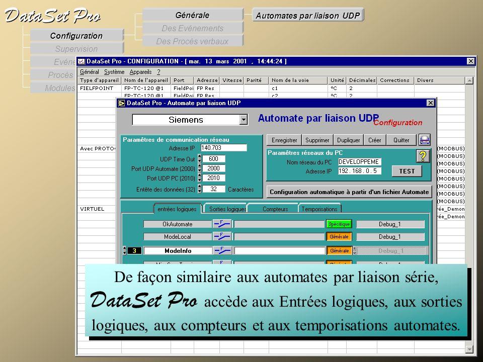 Modules externes Procès Verbaux Evénements Supervision DataSet Pro Configuration Des Procès verbaux Des Evénements Générale Automates par liaison UDP