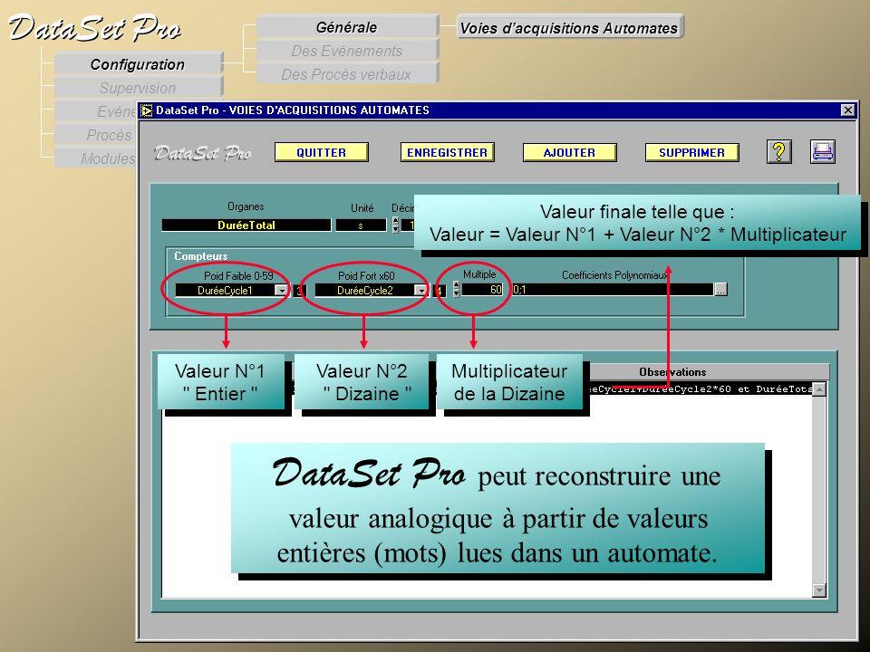 Modules externes Procès Verbaux Evénements Supervision DataSet Pro Configuration Des Procès verbaux Des Evénements Générale Voies dacquisitions Automa