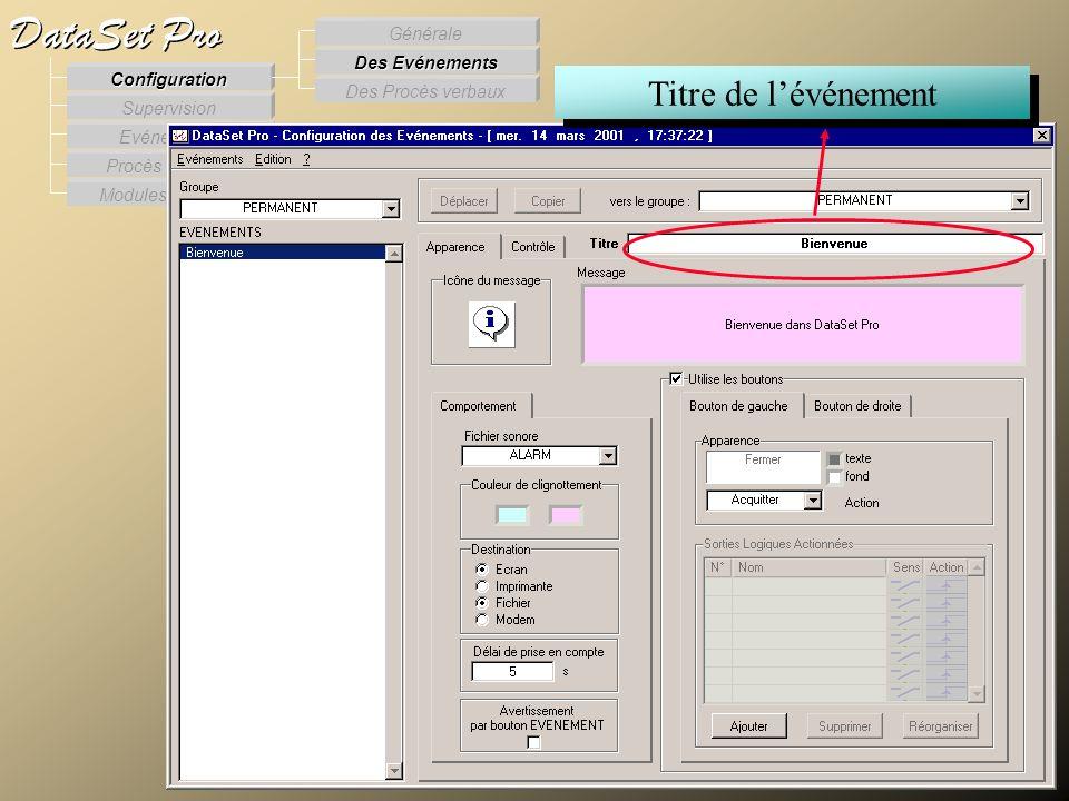 Modules externes Procès Verbaux Evénements Supervision DataSet Pro Configuration Des Procès verbaux Des Evénements Générale Titre de lévénement Config