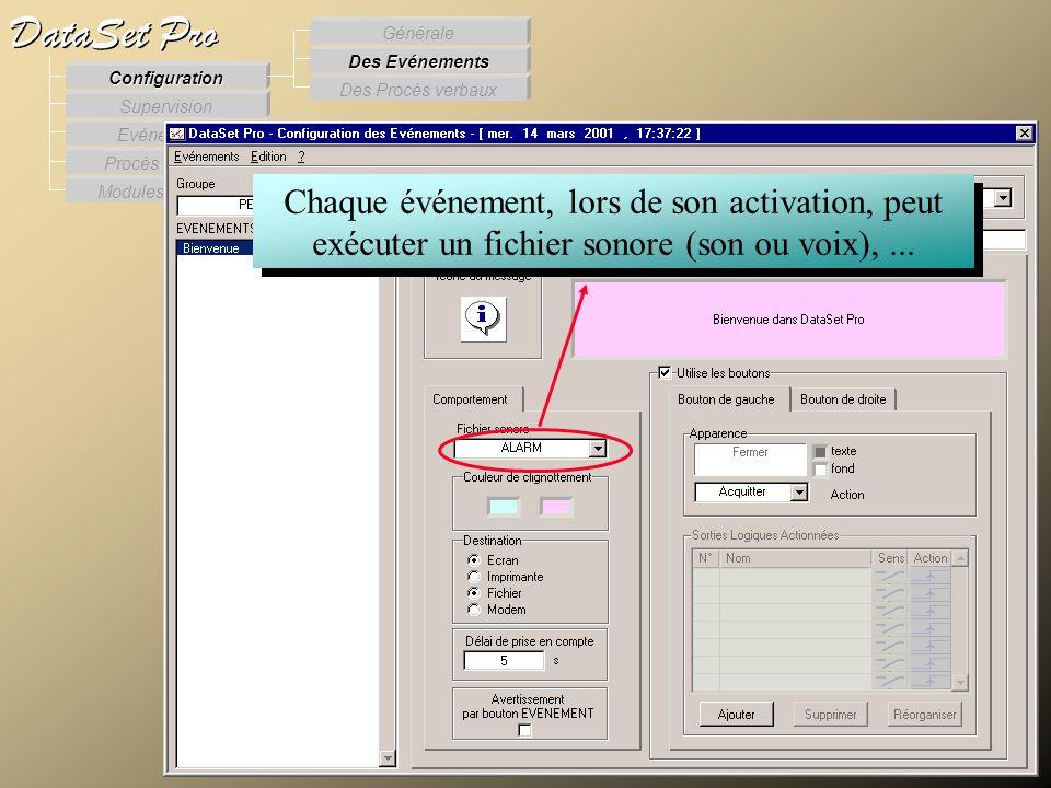 Modules externes Procès Verbaux Evénements Supervision DataSet Pro Configuration Des Procès verbaux Des Evénements Générale Chaque événement, lors de