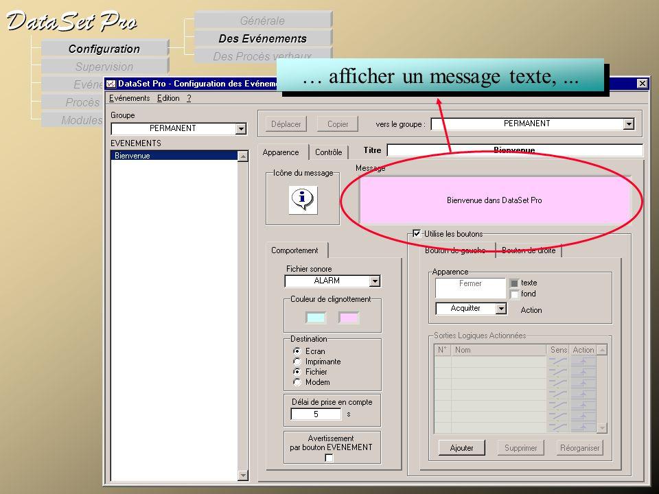 Modules externes Procès Verbaux Evénements Supervision DataSet Pro Configuration Des Procès verbaux Des Evénements Générale … afficher un message text