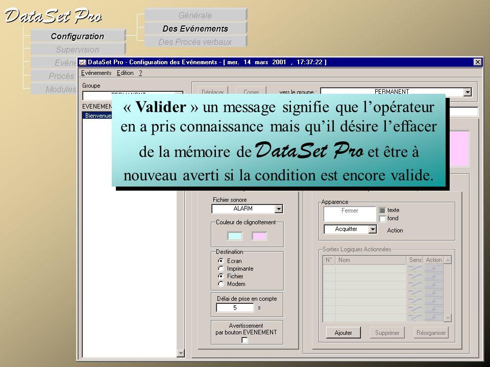 Modules externes Procès Verbaux Evénements Supervision DataSet Pro Configuration Des Procès verbaux Des Evénements Générale « Valider » un message sig