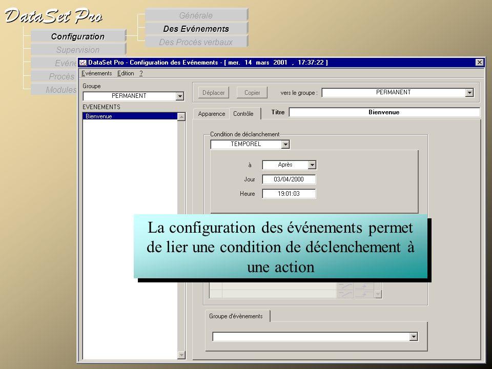 Modules externes Procès Verbaux Evénements Supervision DataSet Pro Configuration Des Procès verbaux Des Evénements Générale La configuration des événe