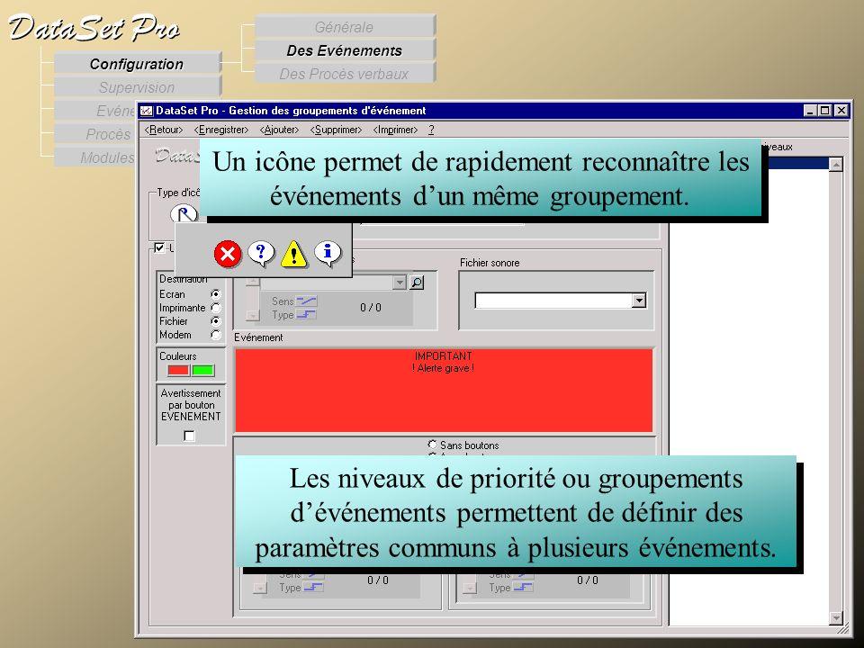 Modules externes Procès Verbaux Evénements Supervision DataSet Pro Configuration Des Procès verbaux Des Evénements Générale Les niveaux de priorité ou