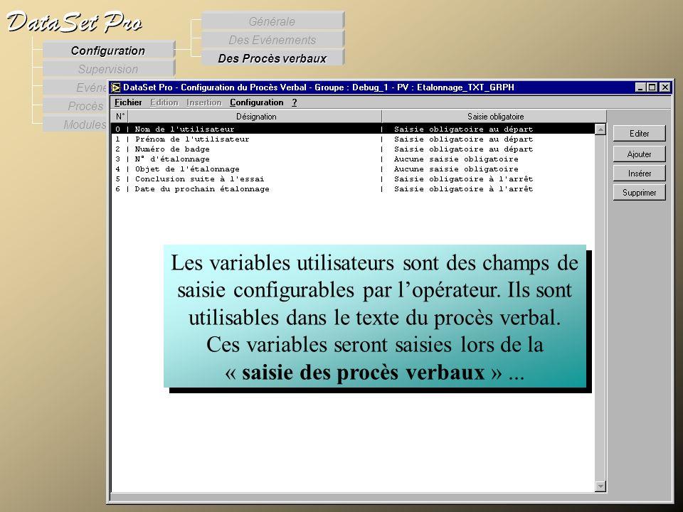 Modules externes Procès Verbaux Evénements Supervision DataSet Pro Configuration Des Procès verbaux Des Evénements Générale Les variables utilisateurs