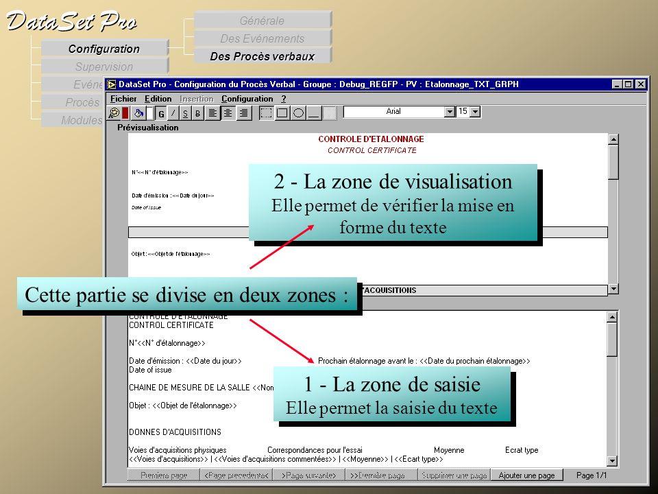 Modules externes Procès Verbaux Evénements Supervision DataSet Pro Configuration Des Procès verbaux Des Evénements Générale Cette partie se divise en