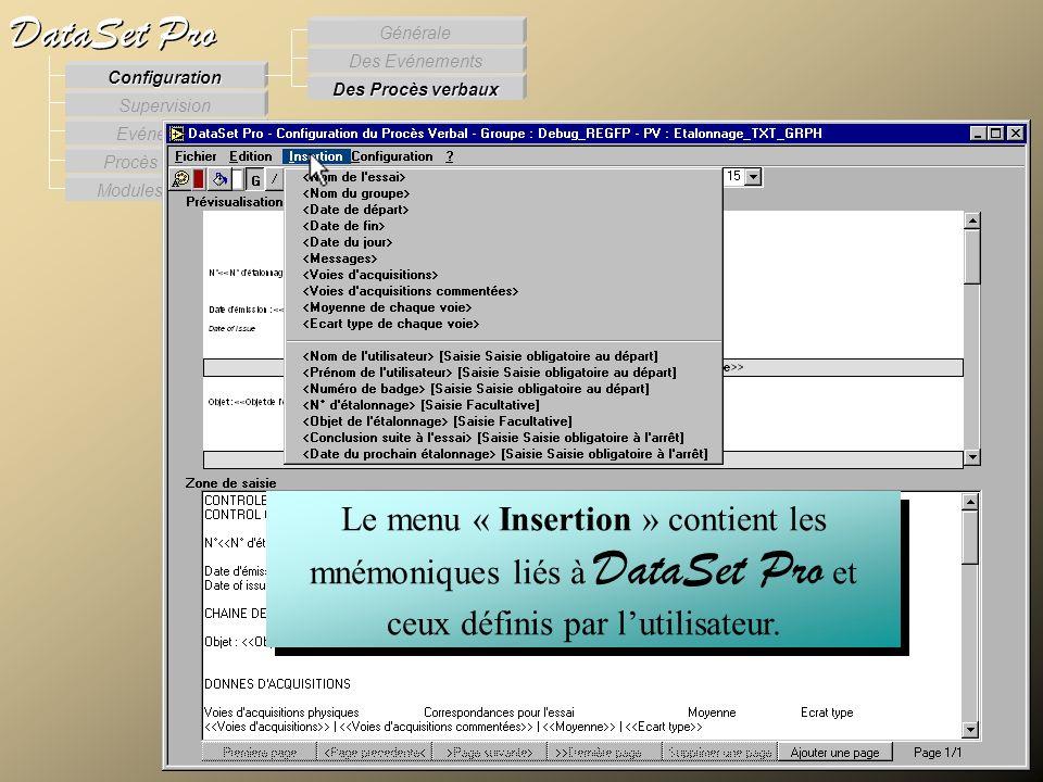 Modules externes Procès Verbaux Evénements Supervision DataSet Pro Configuration Des Procès verbaux Des Evénements Générale Le menu « Insertion » cont