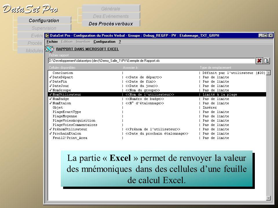 Modules externes Procès Verbaux Evénements Supervision DataSet Pro Configuration Des Procès verbaux Des Evénements Générale La partie « Excel » permet