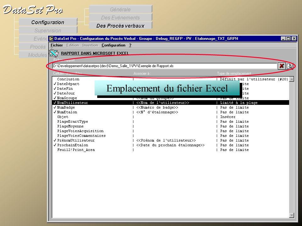 Modules externes Procès Verbaux Evénements Supervision DataSet Pro Configuration Des Procès verbaux Des Evénements Générale Emplacement du fichier Exc
