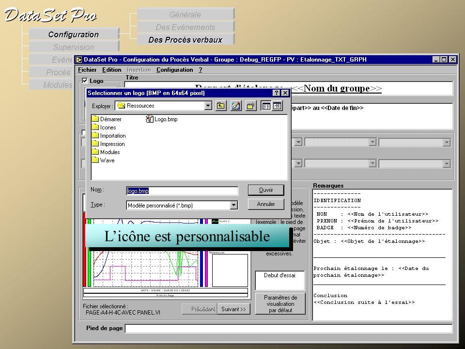 Modules externes Procès Verbaux Evénements Supervision DataSet Pro Configuration Des Procès verbaux Des Evénements Générale Licône est personnalisable