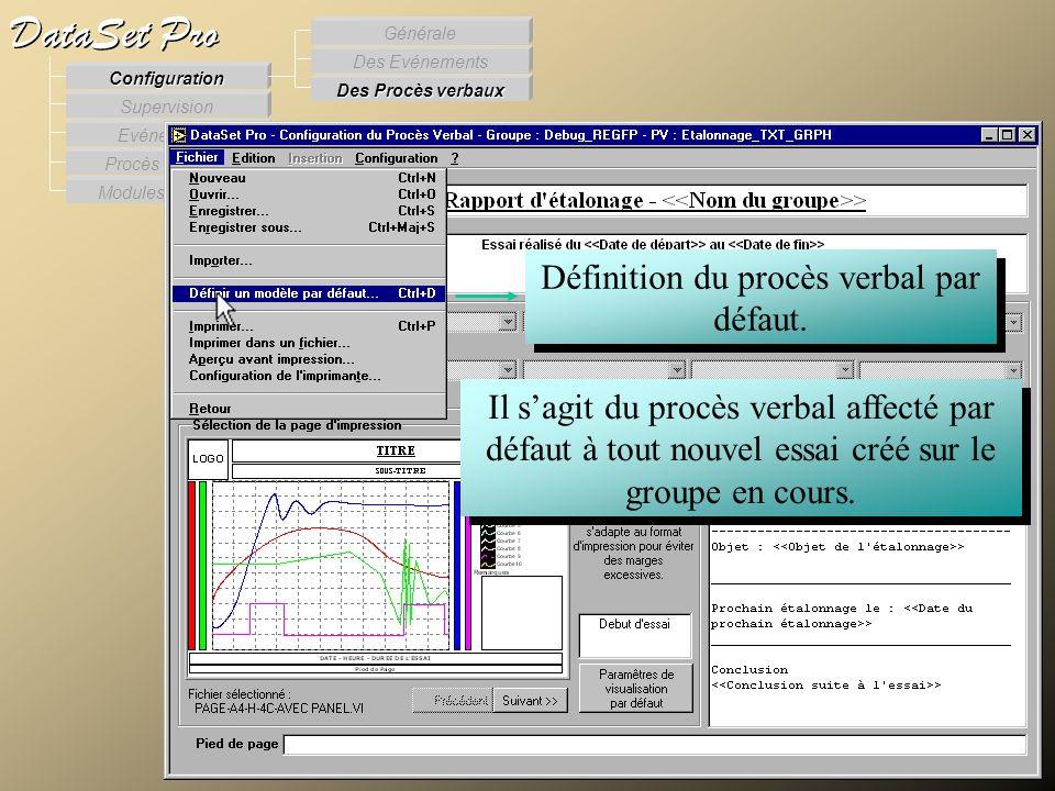Modules externes Procès Verbaux Evénements Supervision DataSet Pro Configuration Des Procès verbaux Des Evénements Générale Définition du procès verba