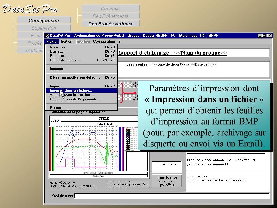 Modules externes Procès Verbaux Evénements Supervision DataSet Pro Configuration Des Procès verbaux Des Evénements Générale Paramètres dimpression don