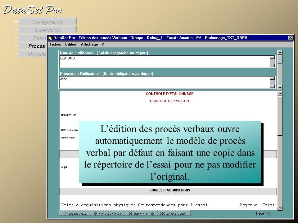 Modules externes Procès Verbaux Evénements Supervision DataSet Pro Configuration Lédition des procès verbaux ouvre automatiquement le modèle de procès