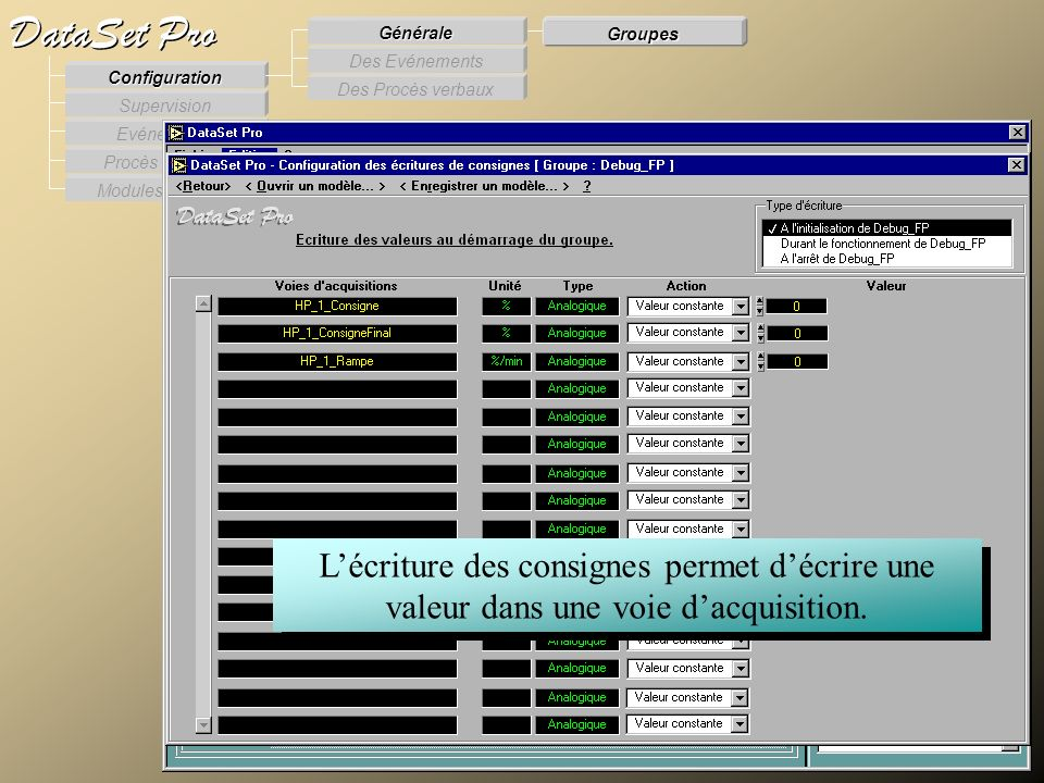 Modules externes Procès Verbaux Evénements Supervision DataSet Pro Configuration Des Procès verbaux Des Evénements Générale Groupes Lécriture des cons