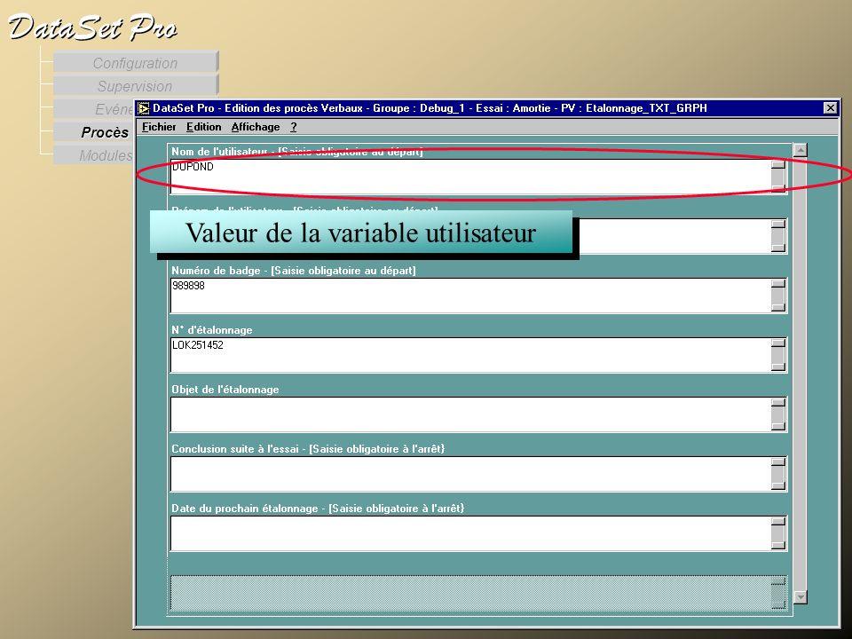 Modules externes Procès Verbaux Evénements Supervision DataSet Pro Configuration Valeur de la variable utilisateur Lédition des procès verbaux