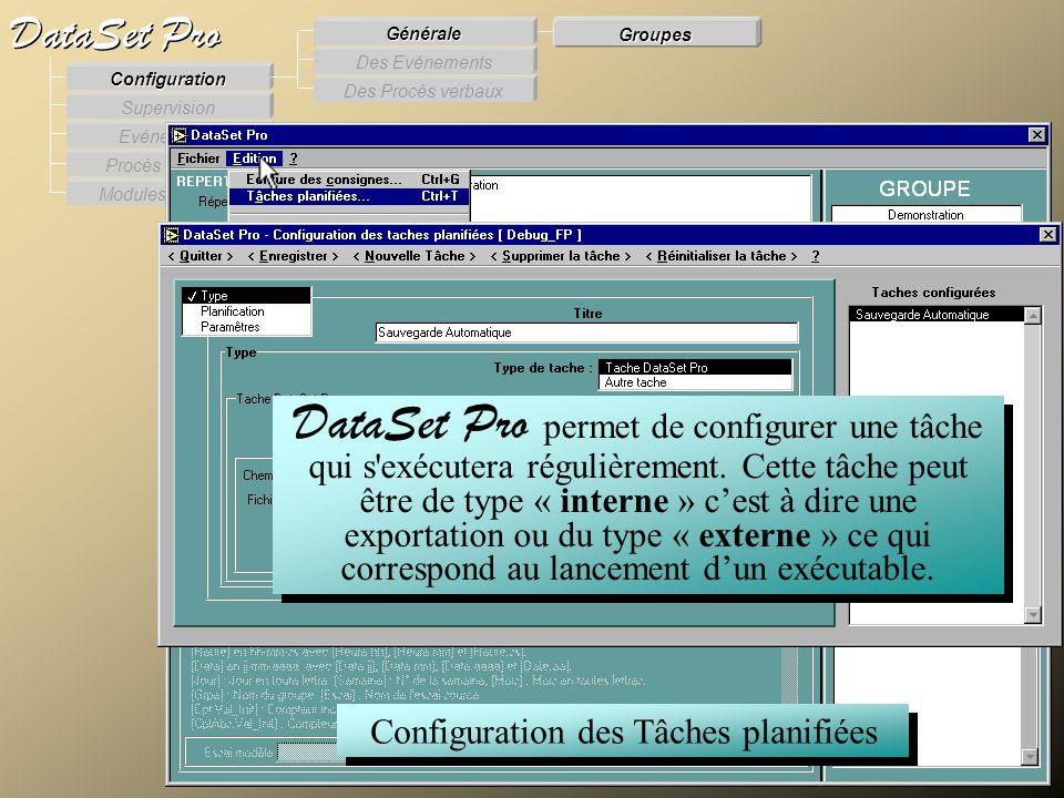 Modules externes Procès Verbaux Evénements Supervision DataSet Pro Configuration Des Procès verbaux Des Evénements Générale Groupes Configuration des