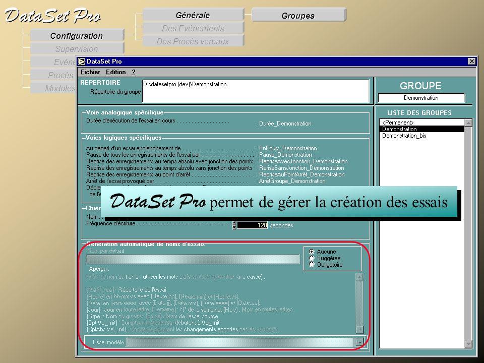 Modules externes Procès Verbaux Evénements Supervision DataSet Pro Configuration Des Procès verbaux Des Evénements Générale Groupes DataSet Pro permet