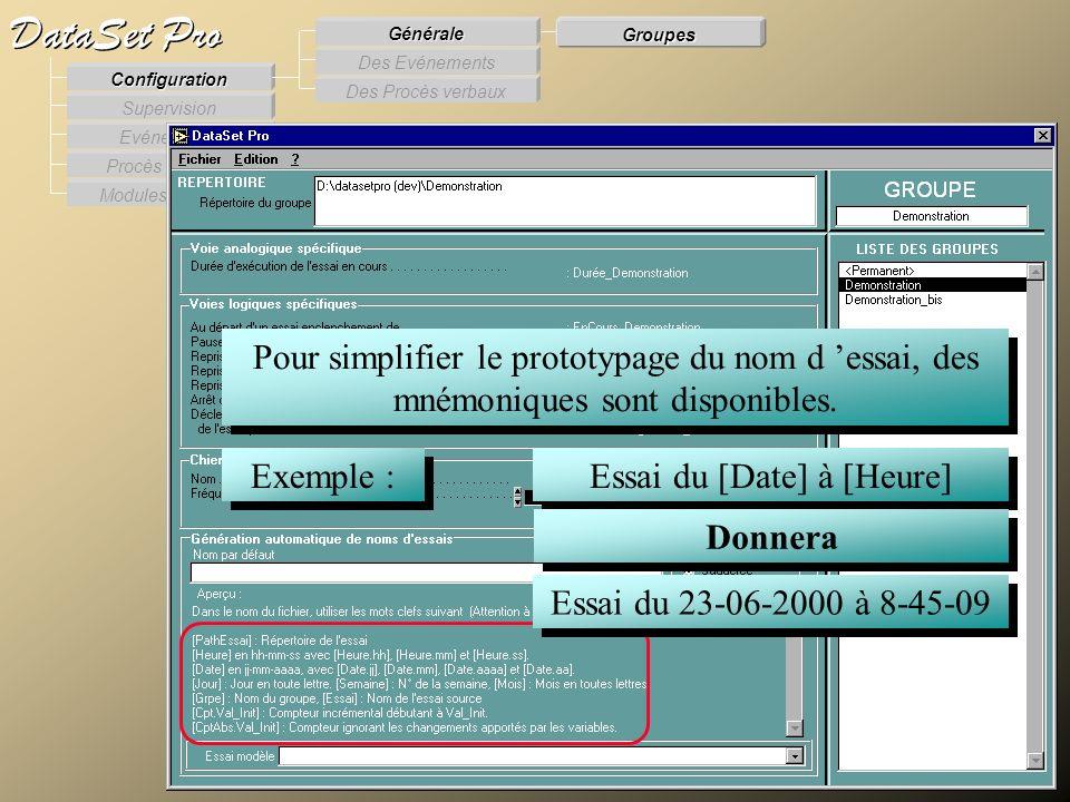 Modules externes Procès Verbaux Evénements Supervision DataSet Pro Configuration Des Procès verbaux Des Evénements Générale Groupes Pour simplifier le