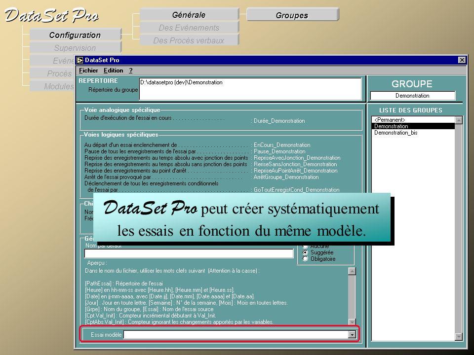 Modules externes Procès Verbaux Evénements Supervision DataSet Pro Configuration Des Procès verbaux Des Evénements Générale Groupes DataSet Pro peut c