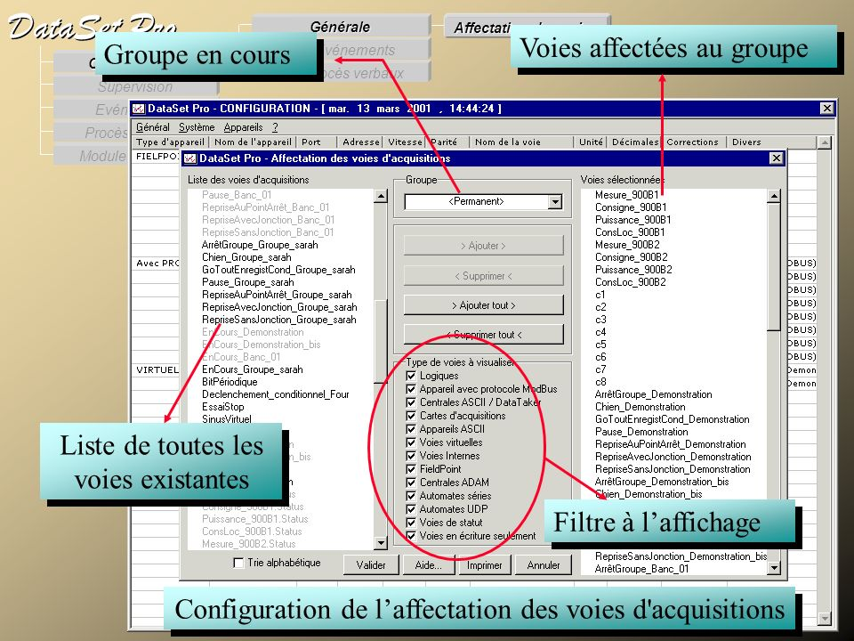 Modules externes Procès Verbaux Evénements Supervision DataSet Pro Configuration Des Procès verbaux Des Evénements Générale Affectation des voies Conf