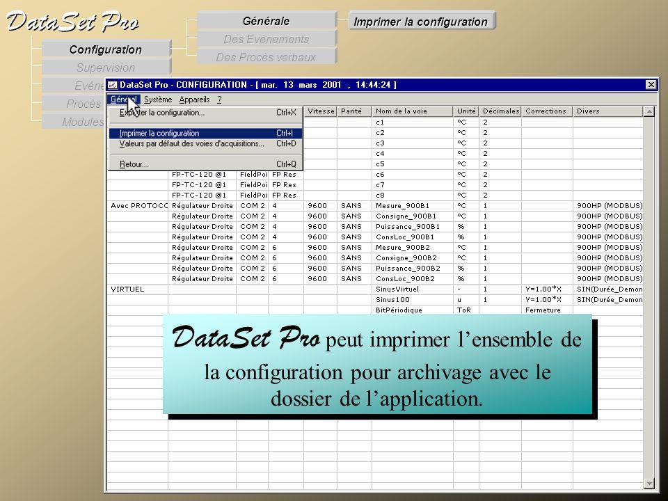 Modules externes Procès Verbaux Evénements Supervision DataSet Pro Configuration Des Procès verbaux Des Evénements Générale Imprimer la configuration