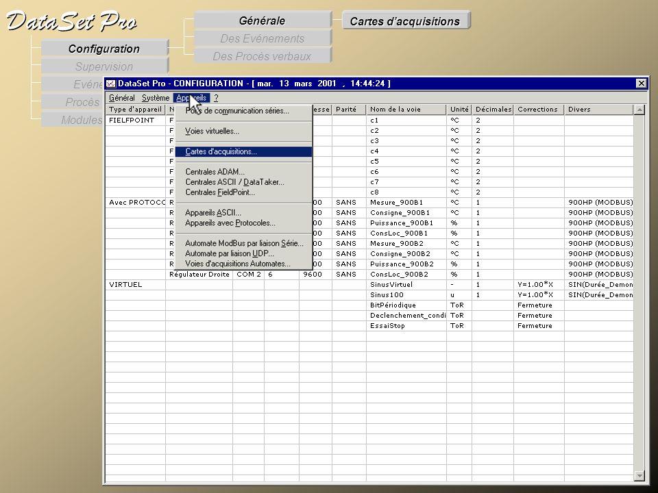 Modules externes Procès Verbaux Evénements Supervision DataSet Pro Configuration Des Procès verbaux Des Evénements Générale Cartes dacquisitions Carte