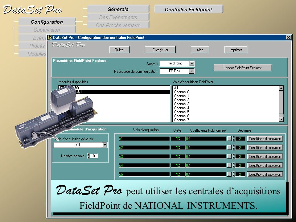 Modules externes Procès Verbaux Evénements Supervision DataSet Pro Configuration Des Procès verbaux Des Evénements Générale Centrales Fieldpoint DataS