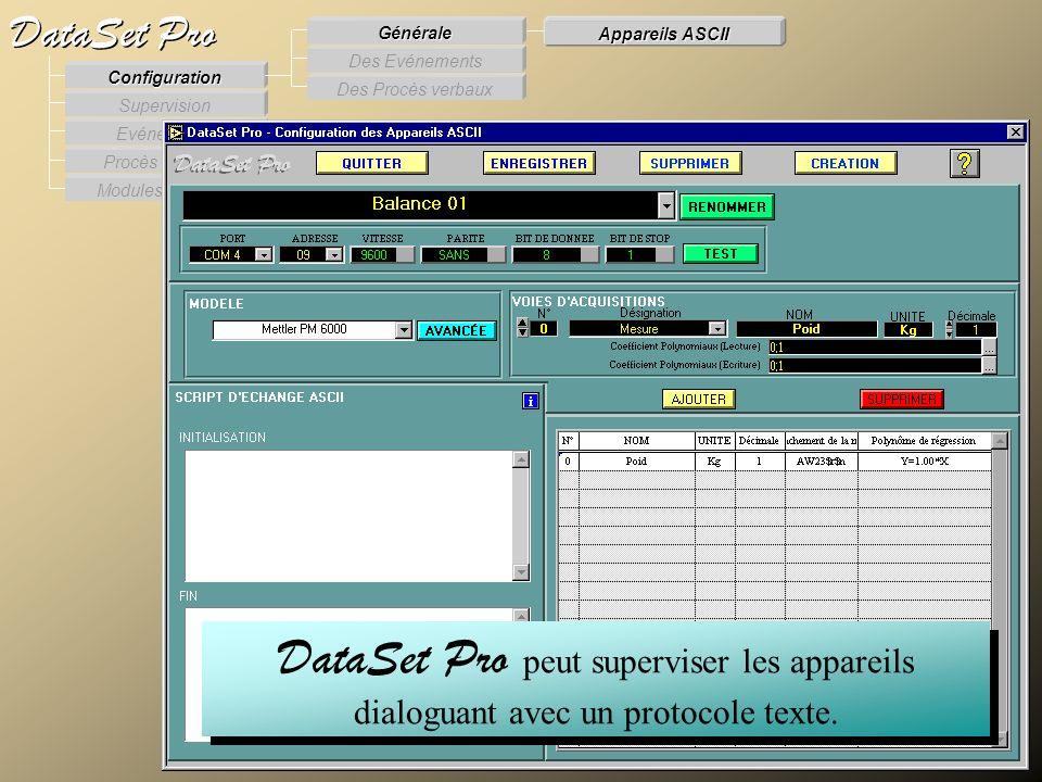 Modules externes Procès Verbaux Evénements Supervision DataSet Pro Configuration Des Procès verbaux Des Evénements Générale Appareils ASCII DataSet Pr