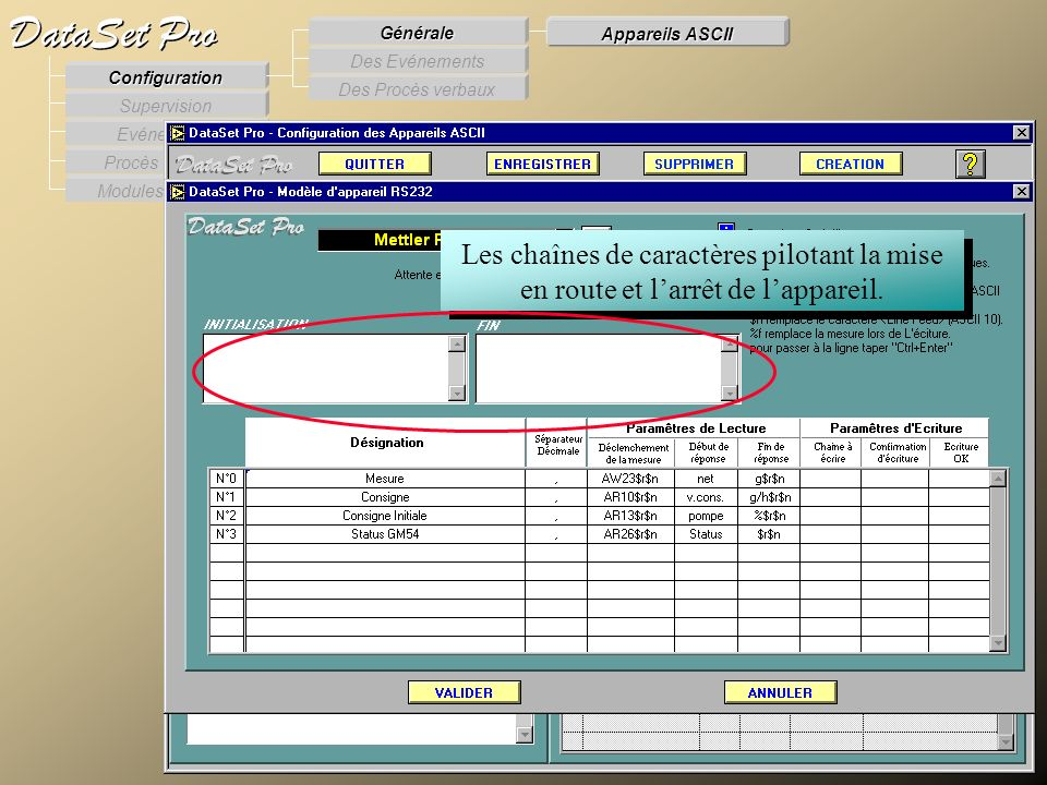 Modules externes Procès Verbaux Evénements Supervision DataSet Pro Configuration Des Procès verbaux Des Evénements Générale Appareils ASCII Les chaîne
