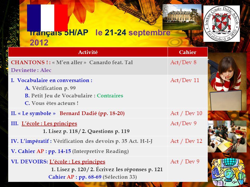 français 5H/AP: Lécole Le système éducatif en France p. 119 1.Ils commencent à être scolarisés peut-être à lâge de trois ans, mais cest pas obligatoir