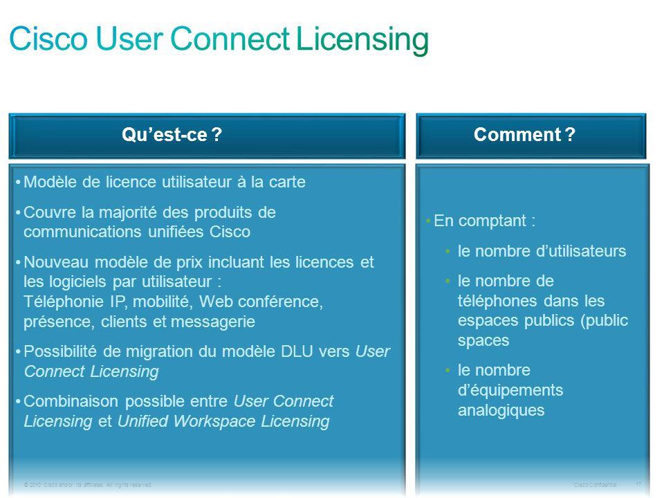 Cisco Confidential 17 © 2010 Cisco and/or its affiliates.