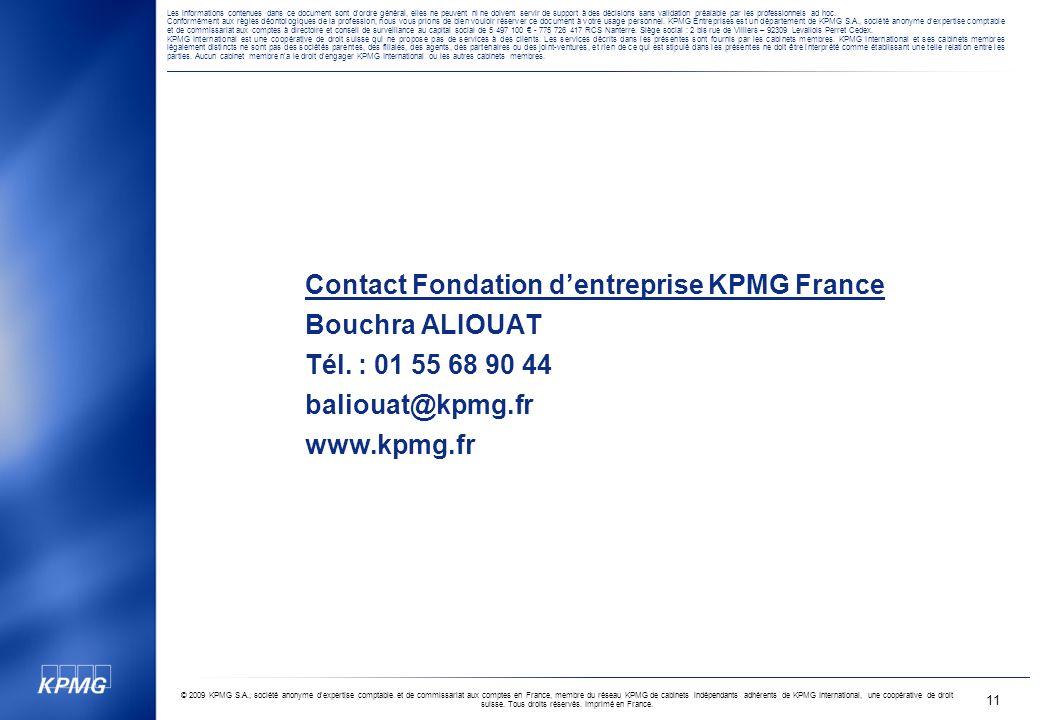 © 2009 KPMG S.A., société anonyme d'expertise comptable et de commissariat aux comptes en France, membre du réseau KPMG de cabinets indépendants adhér