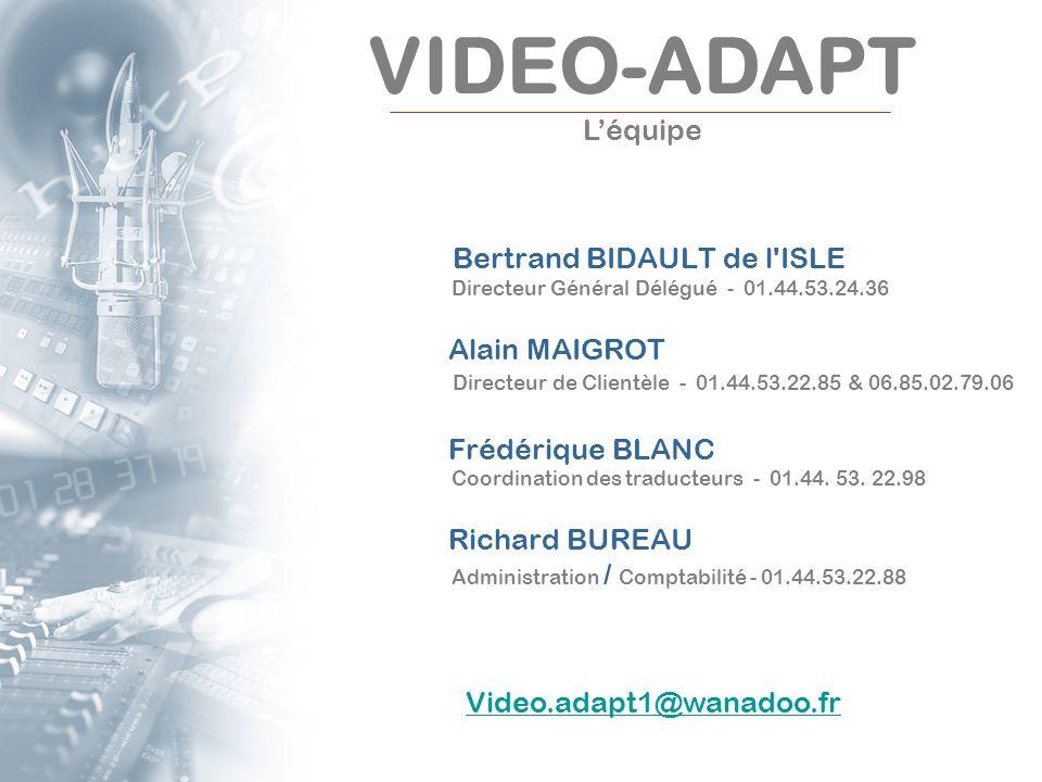 Bertrand BIDAULT de l'ISLE Directeur Général Délégué - 01.44.53.24.36 Alain MAIGROT Directeur de Clientèle - 01.44.53.22.85 & 06.85.02.79.06 Frédériqu